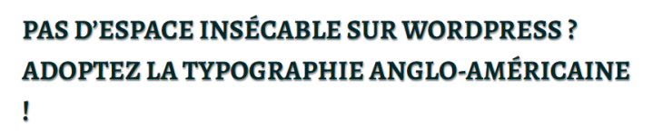 Illustration d'une espace sécable dans un titre d'article WordPress